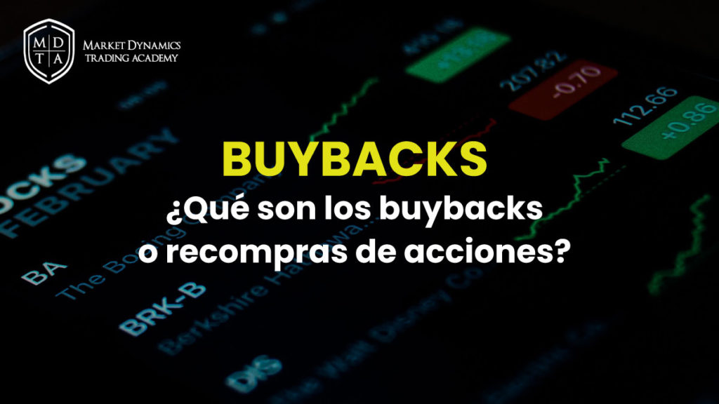 Qué son los buybacks o recompras de acciones