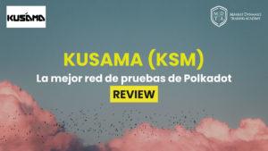 Que es la criptomoneda Kusama KSM