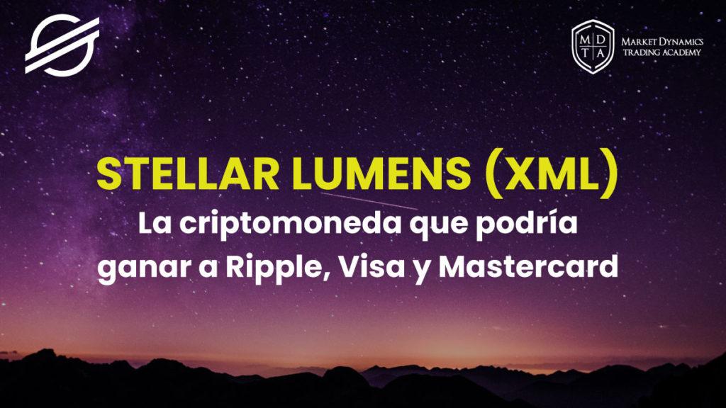 Que es Stellar Lumens XML Criptomoneda