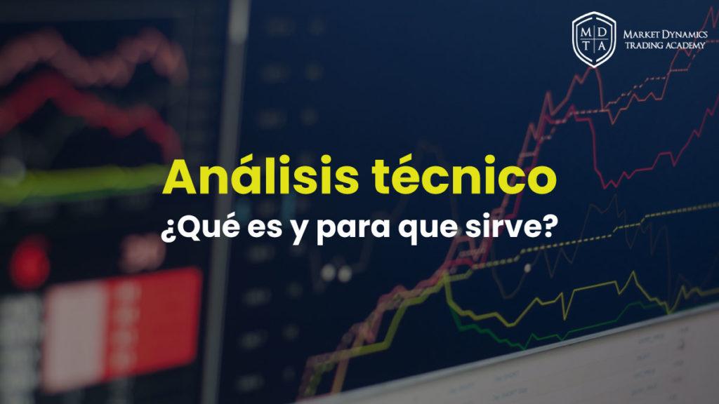 Qué es el análisis técnico y para qué sirve
