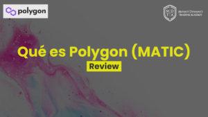 Qué es Polygon MATIC y cómo funciona